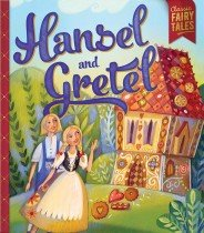 Bonney Press Fairytales: Hansel and Gretel