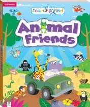 My First Search and Find: Animal Friends