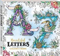From A to Z: Beautiful Letters to Colour and Share