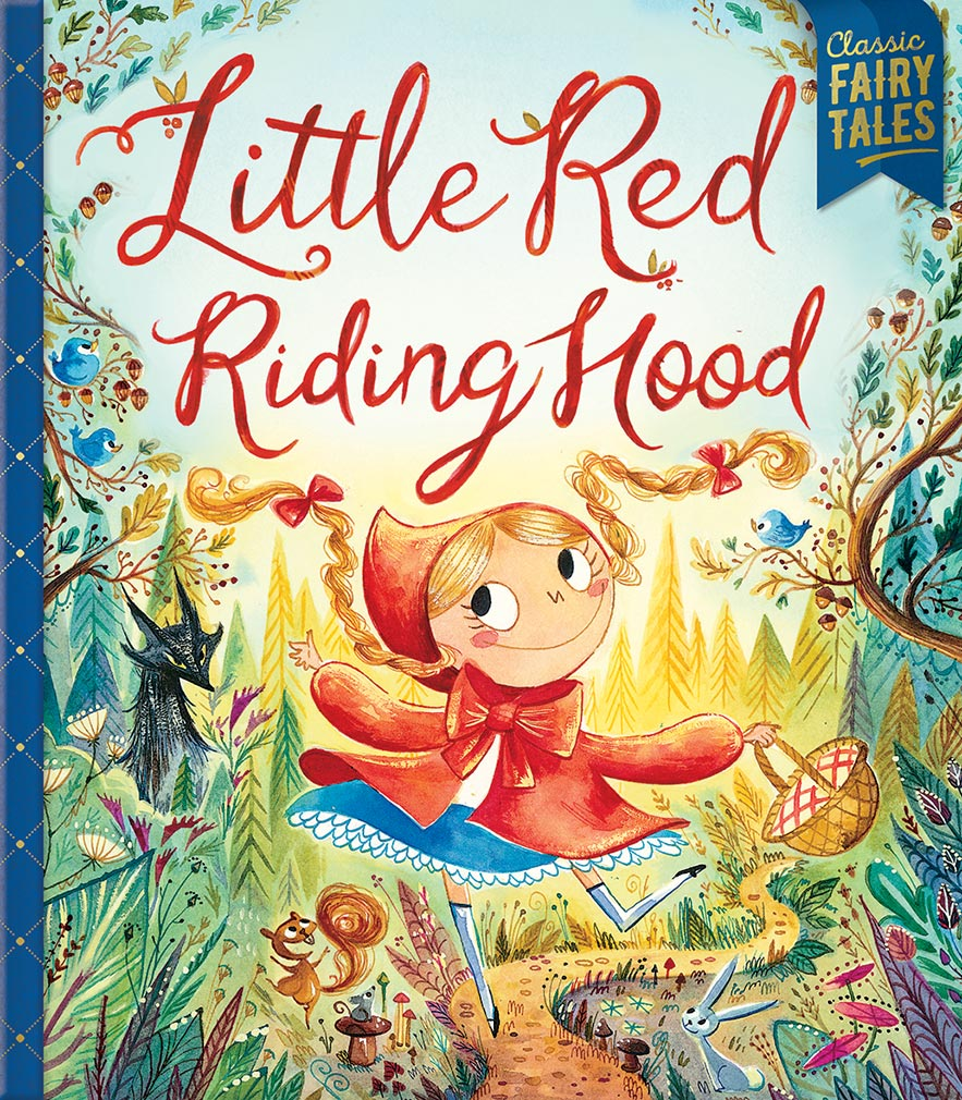 Stories Tales Go Dog Go: Bonney Press Fairytales: Little Red Riding Hood