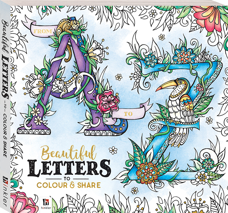 From A to Z: Beautiful Letters to Colour and Share - Books