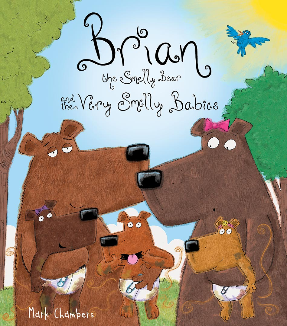Brian the Smelly Bear and the Very