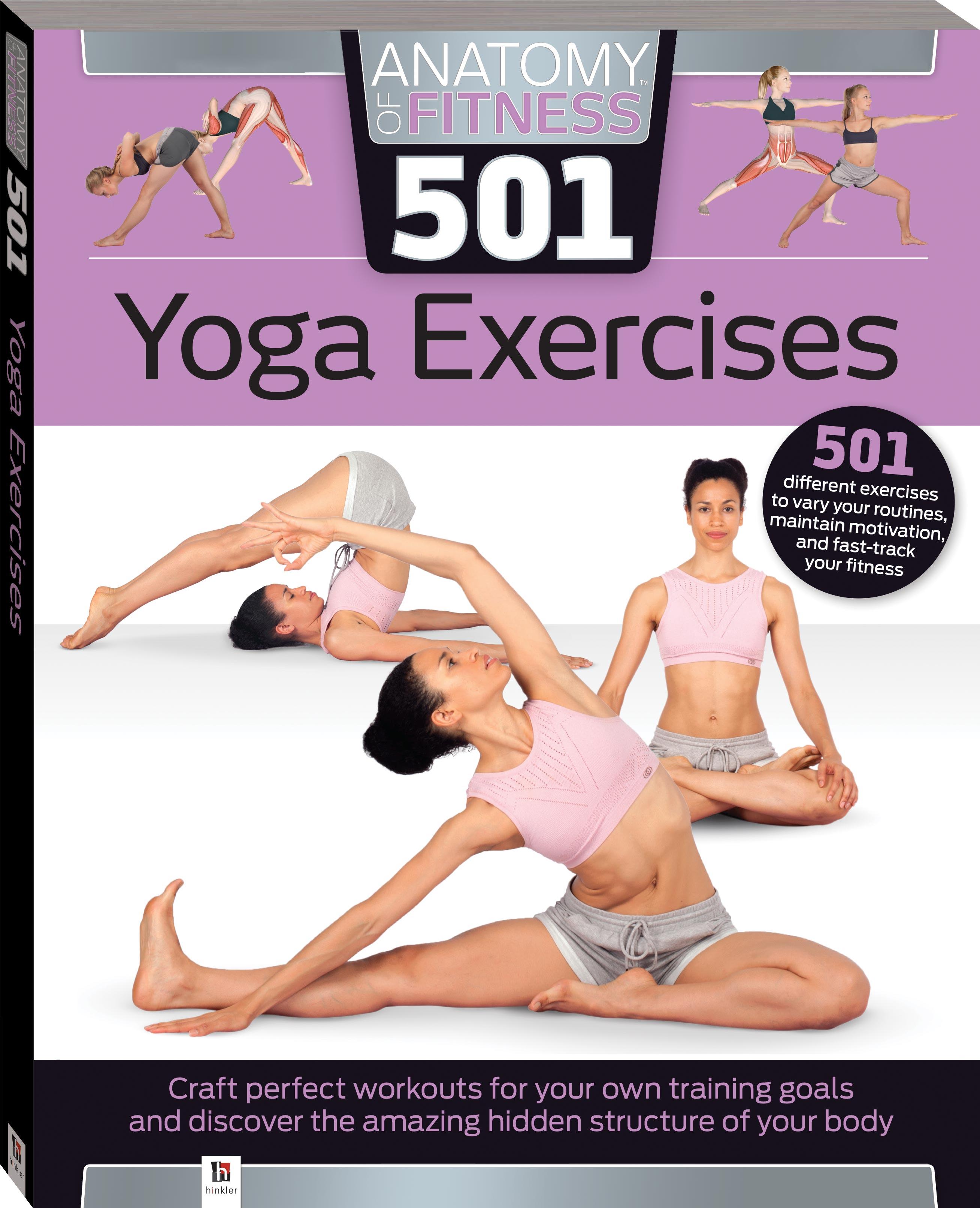 anatomy of fitness 501 yoga exercises books health fitness
