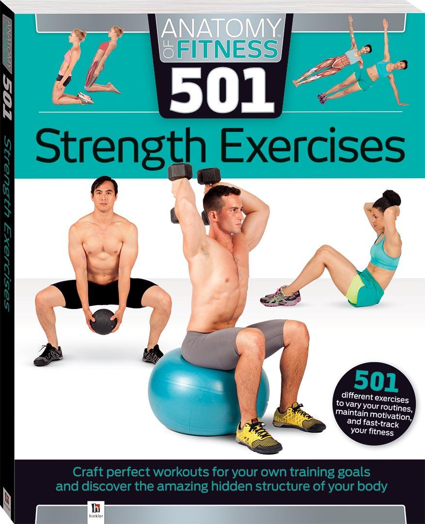 Anatomy Of Fitness 501 Strength Exercises Books Health Fitness
