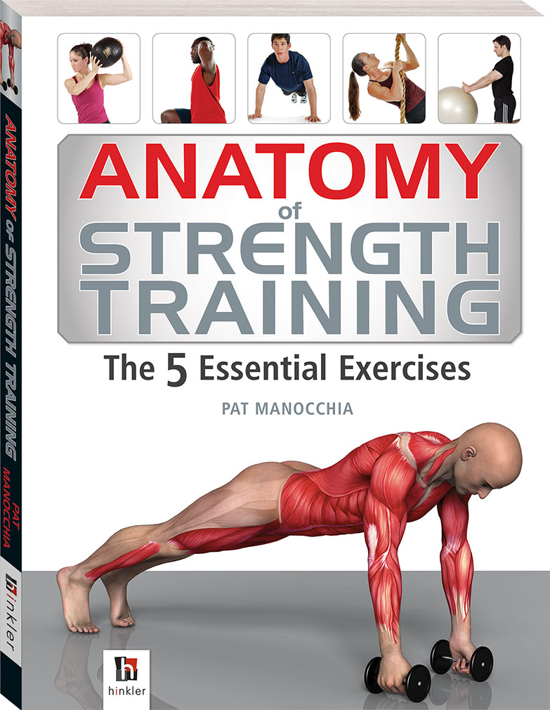 Anatomy of Strength Training The 5 Essential Exercises - Books ...