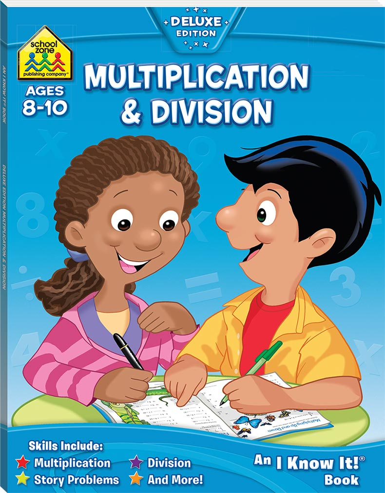 School Zone Multiplication and Division I Know It Book - Maths ...