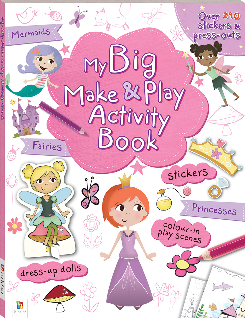 My Big Make And Play Activity Book Mermaids Fairies Princesses Sticker Books Pretty Pink Colour Children Hinkler