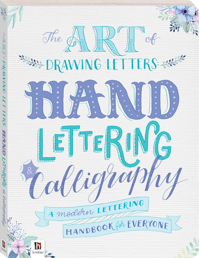 The Art of Drawing Letters: Hand-Lettering & Calligraphy - Craft