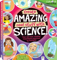 Create Amazing Cool Stuff with Science