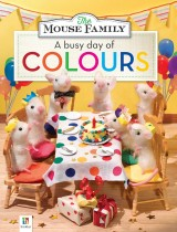 Mouse Family: A Busy Day of Colours