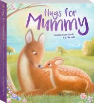 Hugs for Mummy Board Book