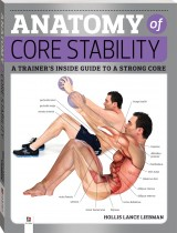 Anatomy of Core Stability (2019 Ed)