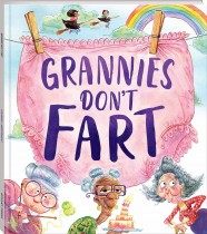 Grannies Don't Fart! (Hardback)