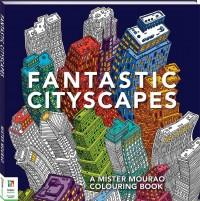 Fantastic Cityscapes
