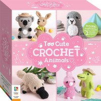 Too Cute Crochet Animals