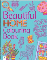 The Beautiful Home Colouring Book