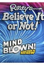 Ripley's Believe It or Not! Mind Blown!