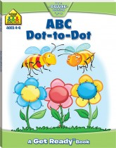 School Zone ABC Dot-to-Dot Get Ready Book