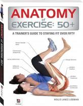 Anatomy of Exercise: 50+
