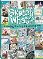 Sketch What? A Doodling, Sketching and Colouring Book