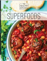 Healthy Kitchen: Superfoods