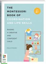 The Montessori Book of Coordination and Life Skills