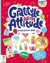 Mindful Me Gratitude with Attitude Tattoo Activity Book