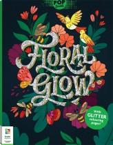 Pop Sparkle: Floral Glow Colouring Book