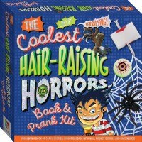 The Coolest Hair-Raising Horrors Book and Prank Kit