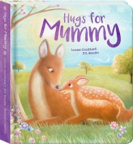 Hugs for Mummy Padded Board Book