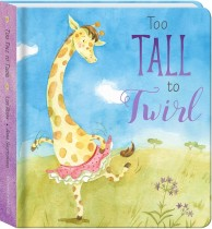Too Tall to Twirl Padded Board Book