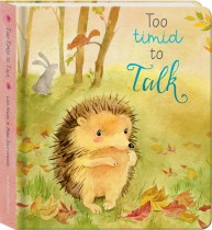Too Timid to Talk Padded Board Book