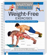 Anatomy of Fitness Weight-Free Exercises