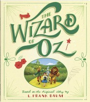 Bonney Press Classics: The Wizard of Oz