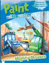 Paint with Water: Mighty Movers (2021 Ed)