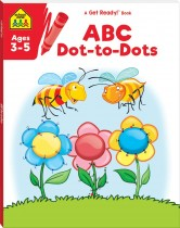 School Zone Get Ready! ABC Dot-to-Dots (2021 Ed)