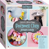 CraftMaker Create Your Own Polymer Clay Jewellery (2021 ed)