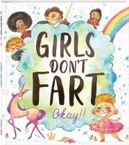 Girls Don't Fart, Okay!! Paperback
