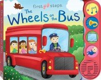 First Steps Wheels on the Bus Sound Book (2016 Ed)