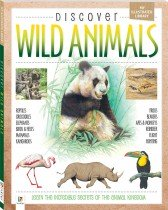 My Illustrated Library: Discover Wild Animals