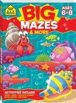 School Zone Big Mazes Activity Book