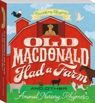 Old MacDonald and Other Animal Nursery Board Book