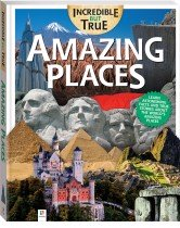 Incredible But True: Amazing Places