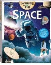 Incredible But True: Space