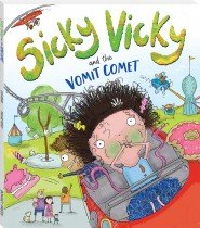 Sicky Vicky and the Vomit Comet