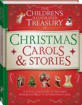 Illustrated Treasury of Christmas Carols and Stories