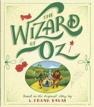 Bonney Press Classics: The Wizard of Oz