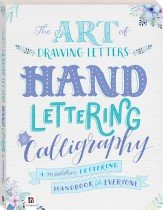 The Art of Drawing Letters: Hand-Lettering & Calligraphy