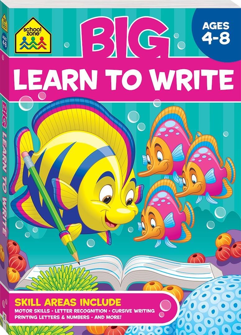 School Zone Big Learn to Write Workbook